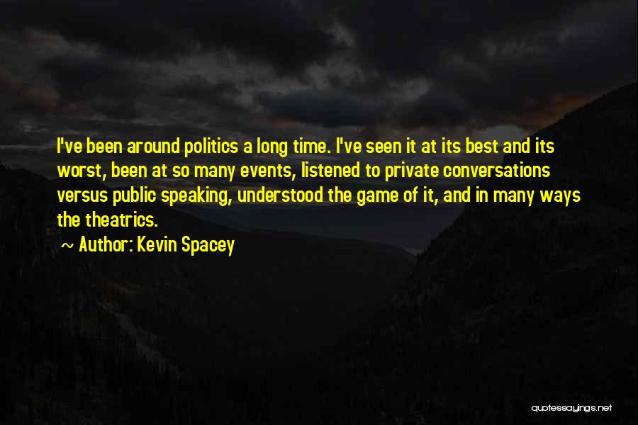 Way Of Speaking Quotes By Kevin Spacey
