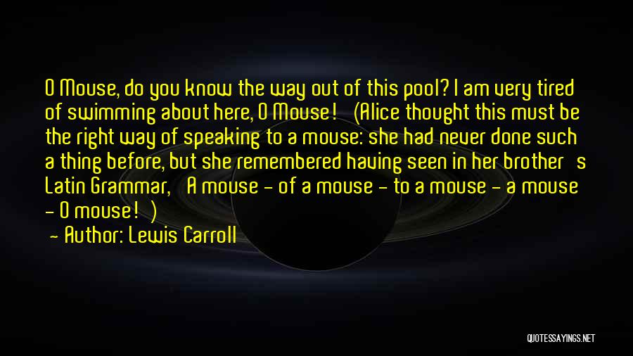 Way Of Speaking Quotes By Lewis Carroll