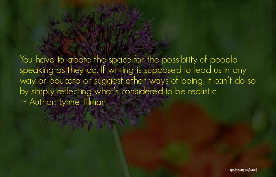 Way Of Speaking Quotes By Lynne Tillman