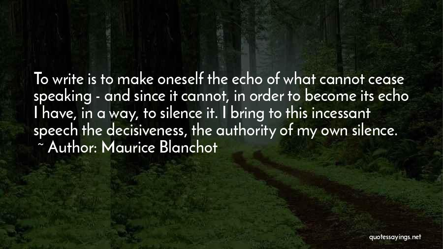 Way Of Speaking Quotes By Maurice Blanchot