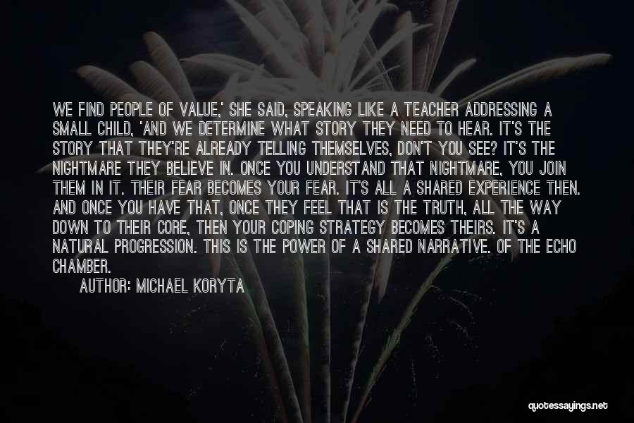 Way Of Speaking Quotes By Michael Koryta