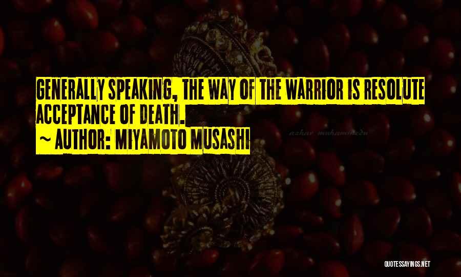 Way Of Speaking Quotes By Miyamoto Musashi