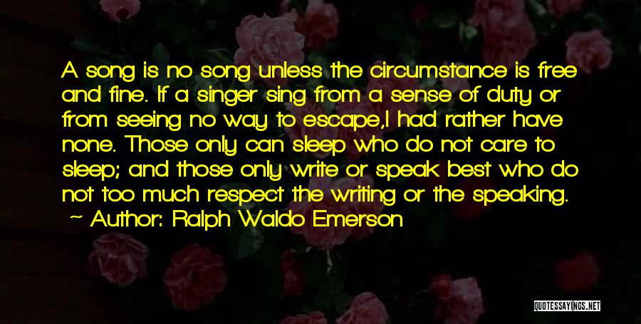 Way Of Speaking Quotes By Ralph Waldo Emerson