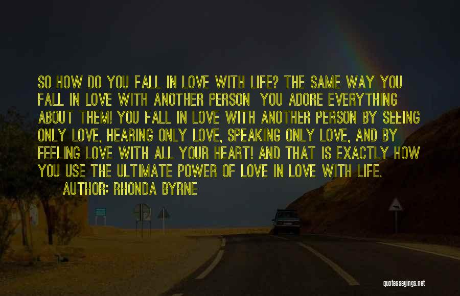 Way Of Speaking Quotes By Rhonda Byrne