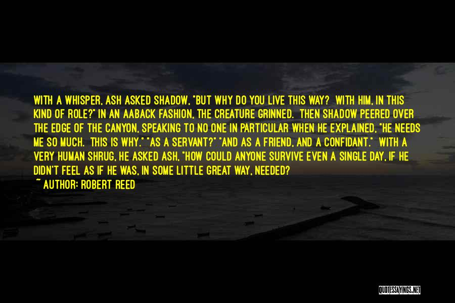 Way Of Speaking Quotes By Robert Reed