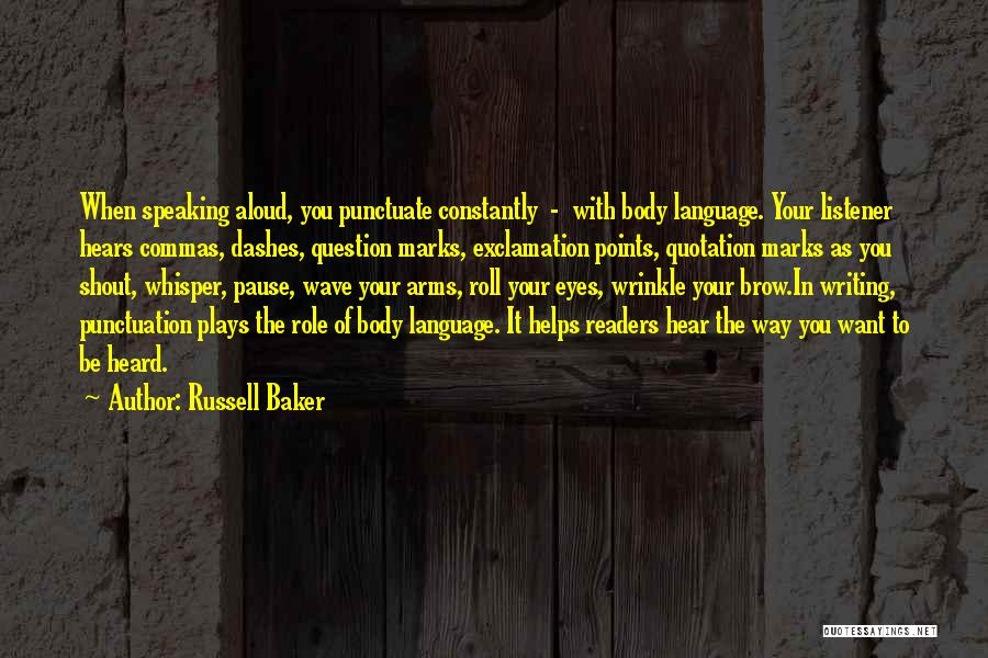 Way Of Speaking Quotes By Russell Baker