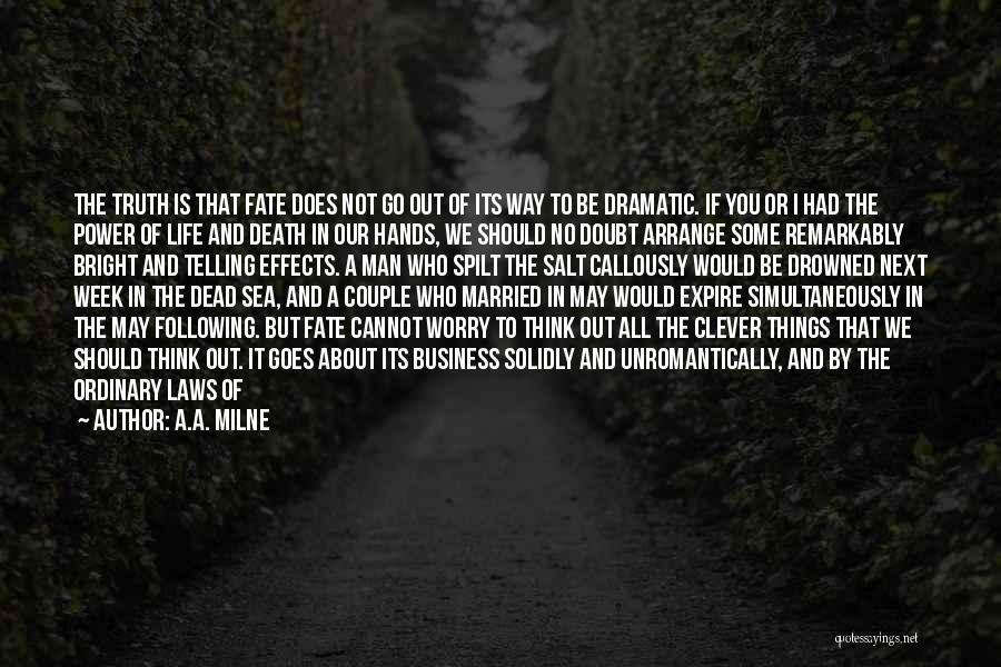 Way To Death Quotes By A.A. Milne