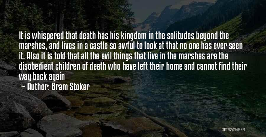 Way To Death Quotes By Bram Stoker