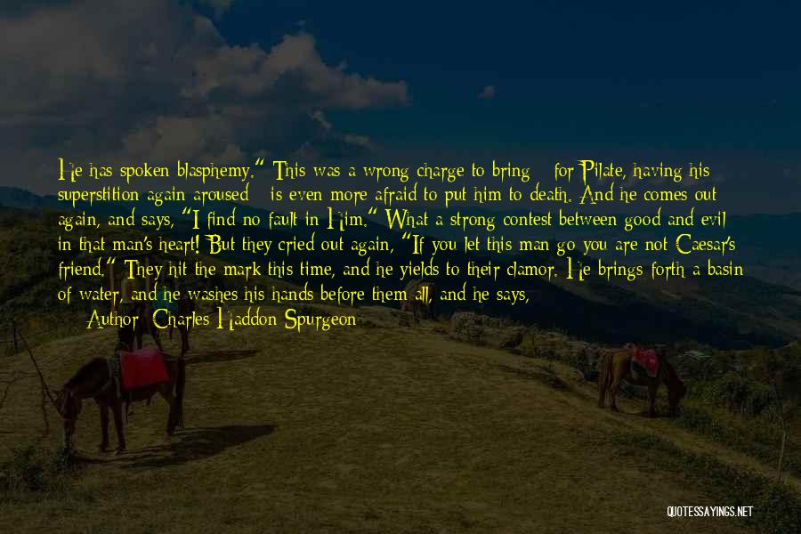 Way To Death Quotes By Charles Haddon Spurgeon