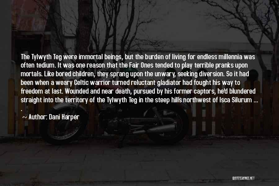 Way To Death Quotes By Dani Harper
