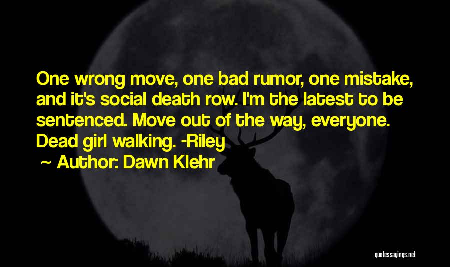 Way To Death Quotes By Dawn Klehr