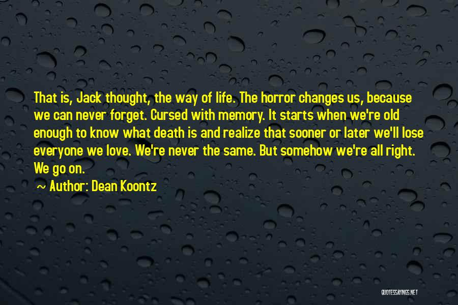 Way To Death Quotes By Dean Koontz