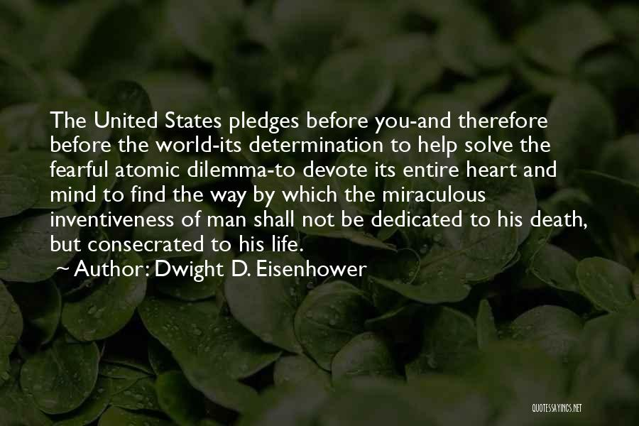 Way To Death Quotes By Dwight D. Eisenhower