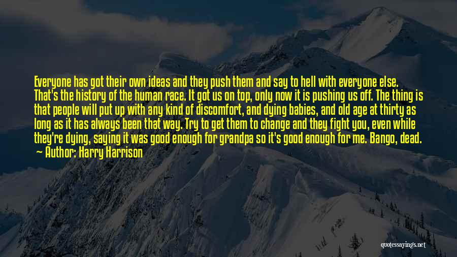 Way To Death Quotes By Harry Harrison