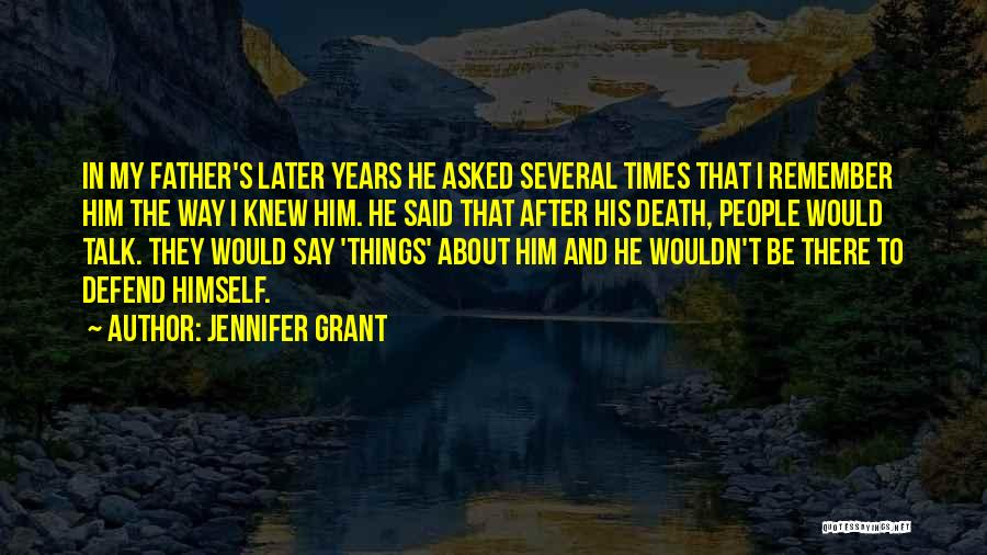 Way To Death Quotes By Jennifer Grant