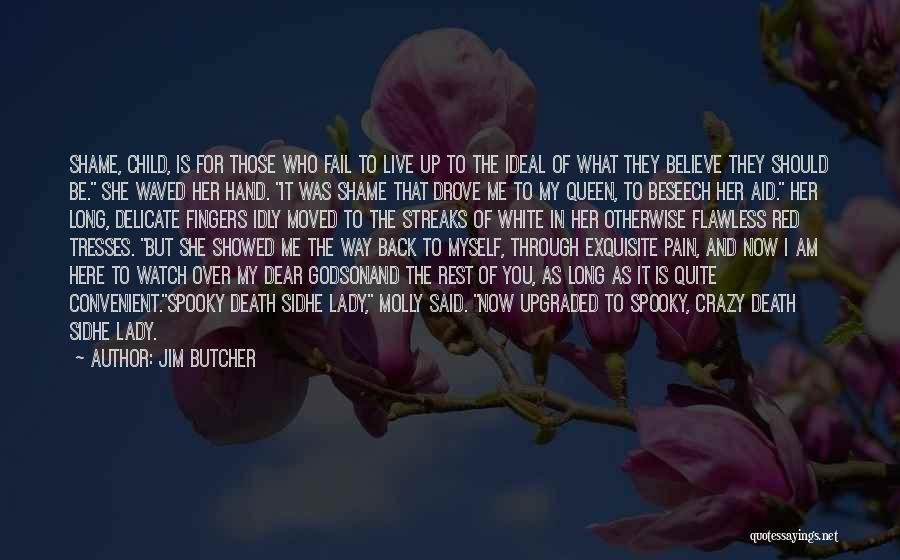 Way To Death Quotes By Jim Butcher