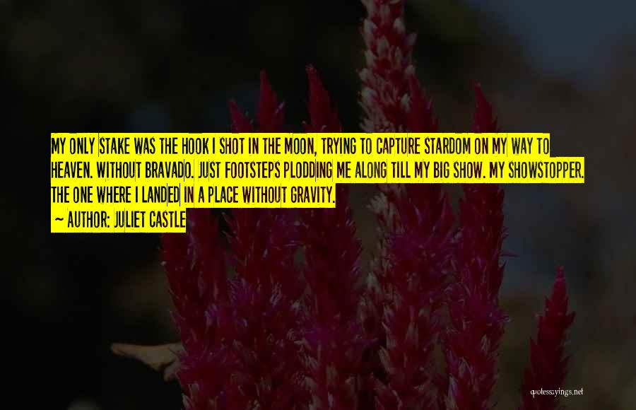 Way To Death Quotes By Juliet Castle