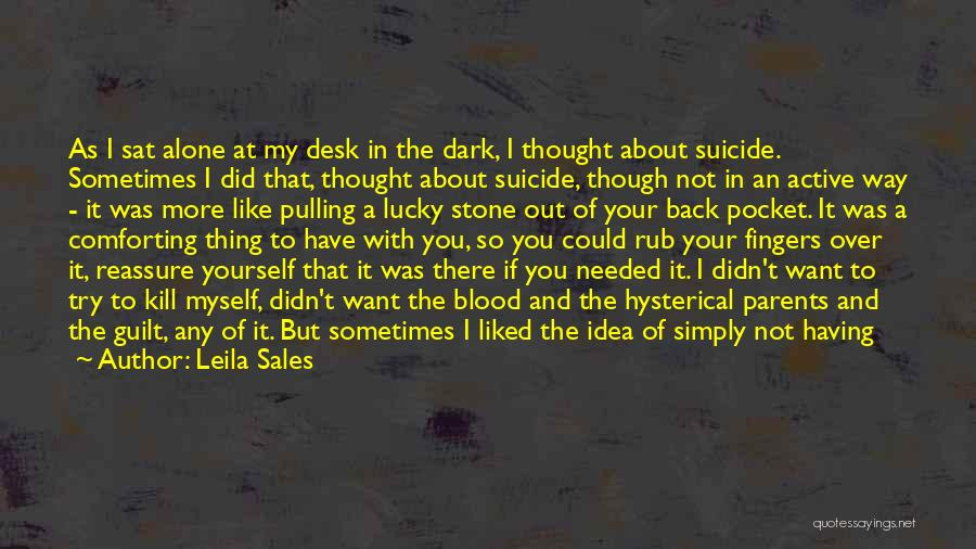 Way To Death Quotes By Leila Sales