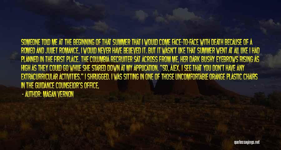 Way To Death Quotes By Magan Vernon