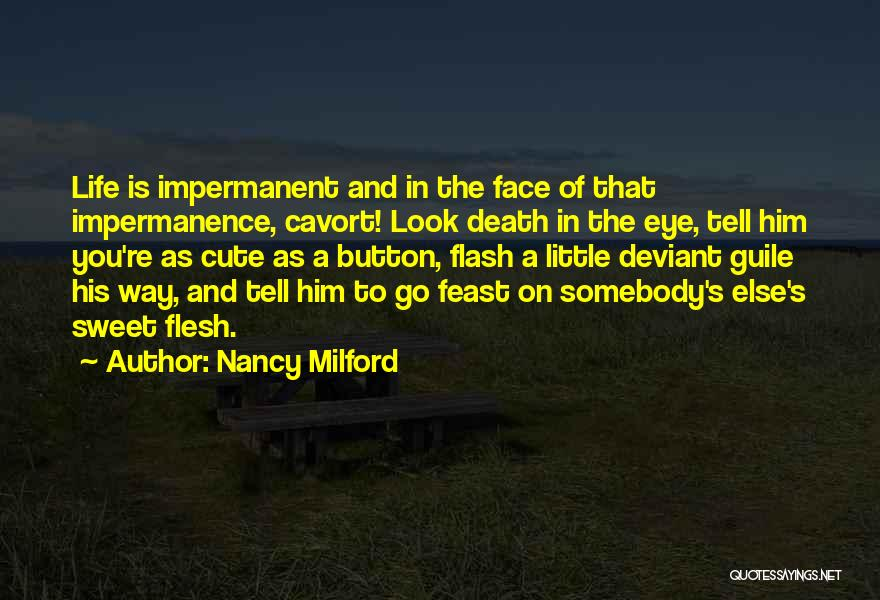 Way To Death Quotes By Nancy Milford