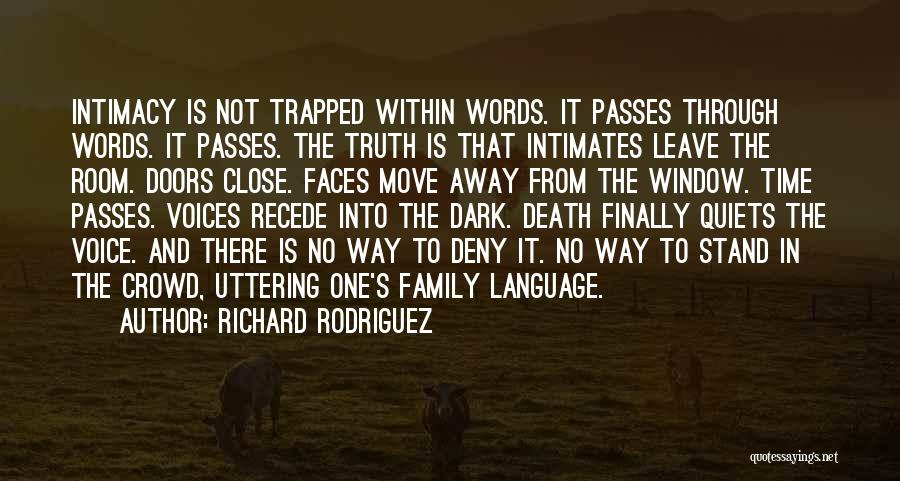 Way To Death Quotes By Richard Rodriguez