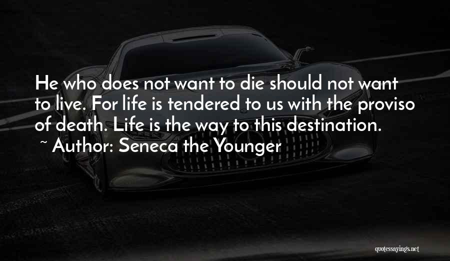 Way To Death Quotes By Seneca The Younger