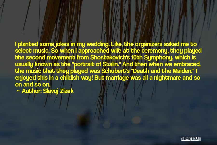 Way To Death Quotes By Slavoj Zizek