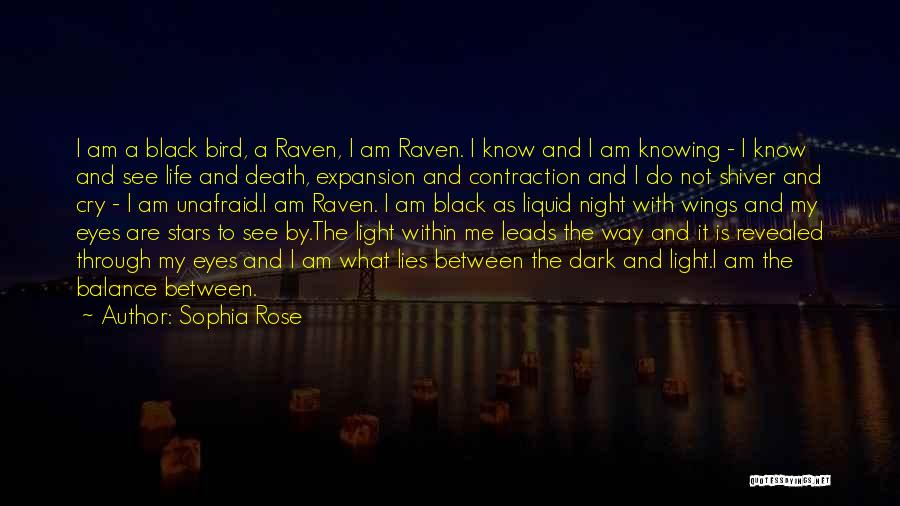 Way To Death Quotes By Sophia Rose