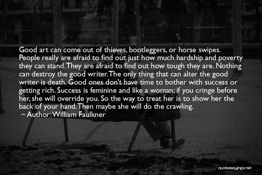Way To Death Quotes By William Faulkner