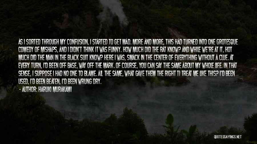 Way You Treat Me Quotes By Haruki Murakami