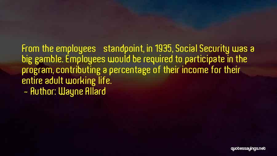 Wayne Allard Quotes 2174857