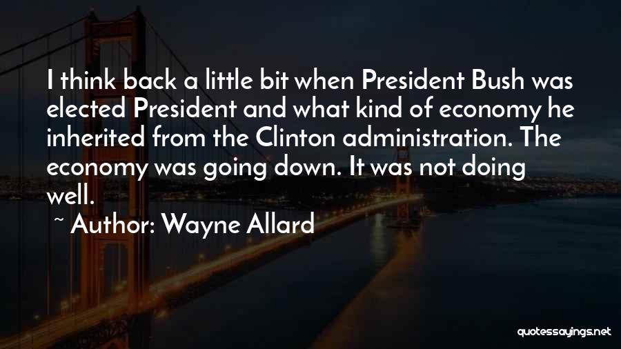 Wayne Allard Quotes 525154