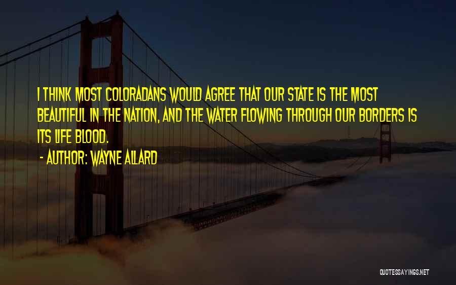Wayne Allard Quotes 565855
