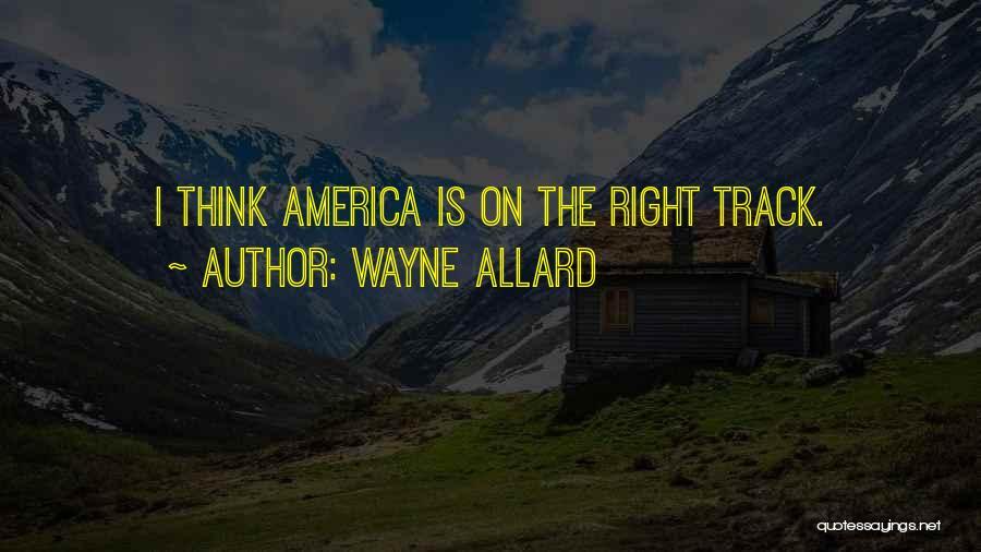 Wayne Allard Quotes 89737