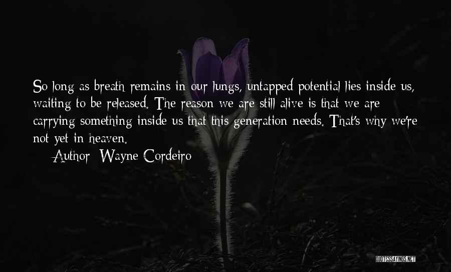 Wayne Cordeiro Quotes 1028126