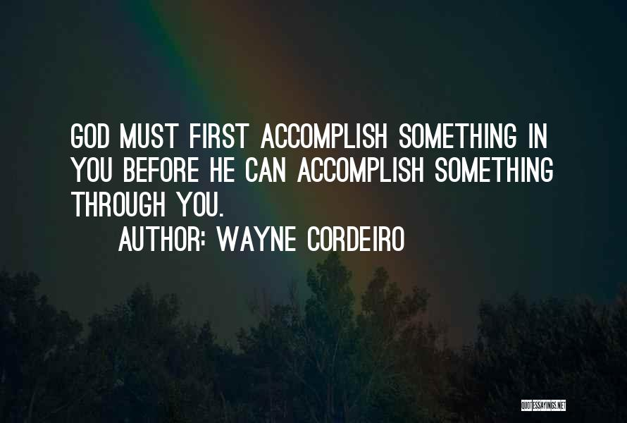 Wayne Cordeiro Quotes 1095200