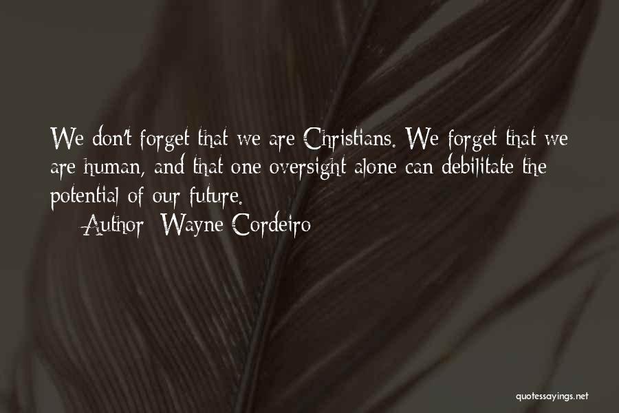 Wayne Cordeiro Quotes 187152