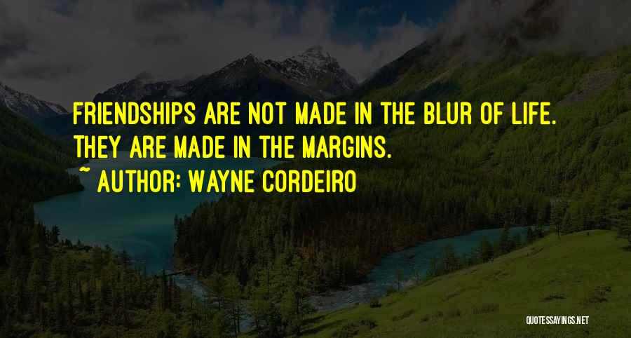 Wayne Cordeiro Quotes 1978109