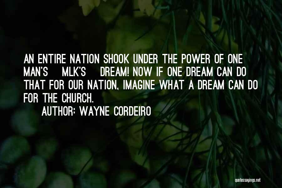 Wayne Cordeiro Quotes 312266
