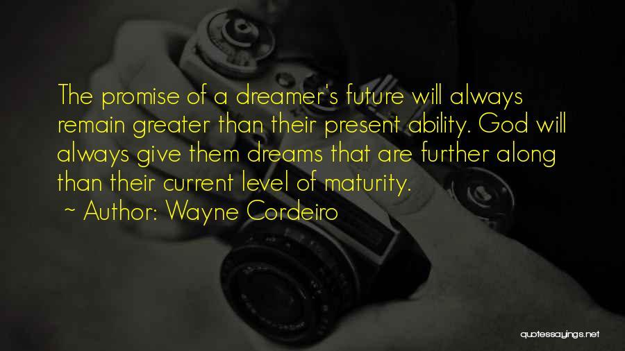 Wayne Cordeiro Quotes 477817