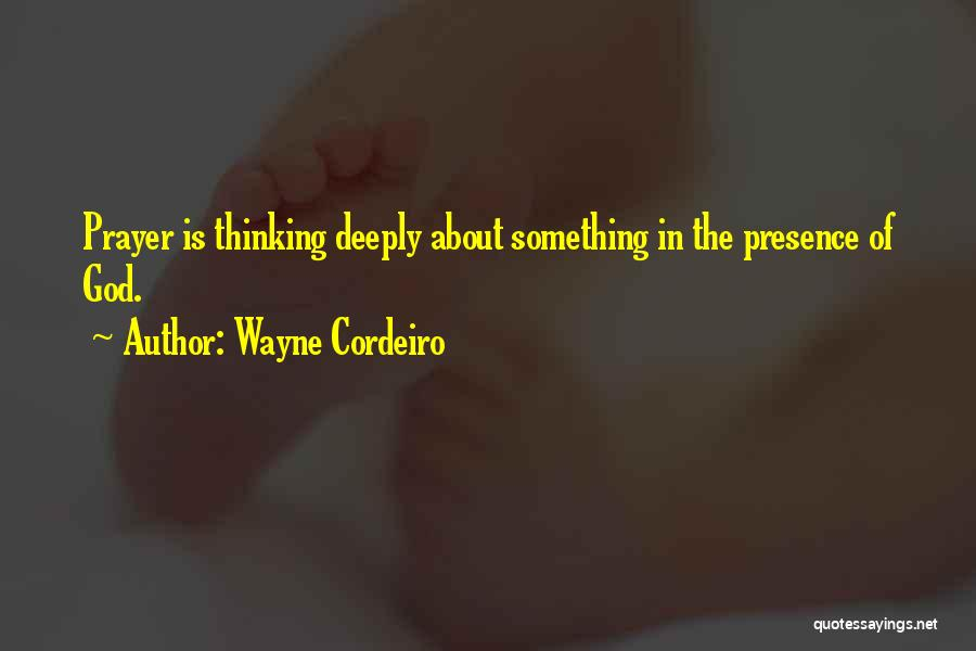 Wayne Cordeiro Quotes 705763