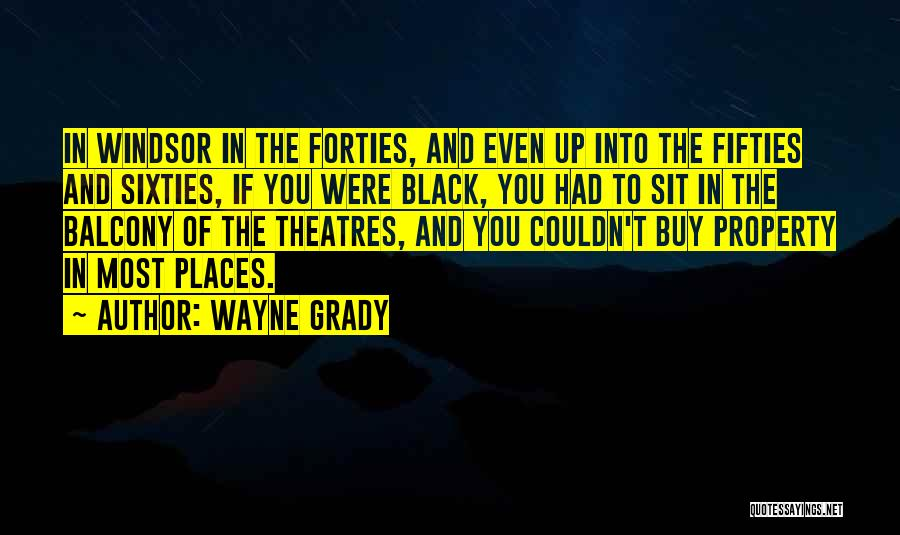 Wayne Grady Quotes 1647914