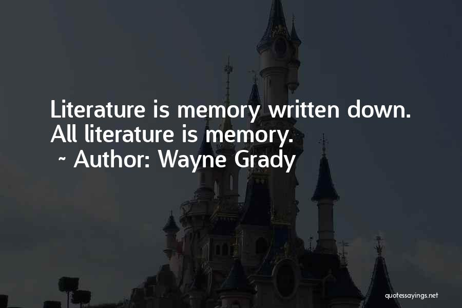 Wayne Grady Quotes 281463