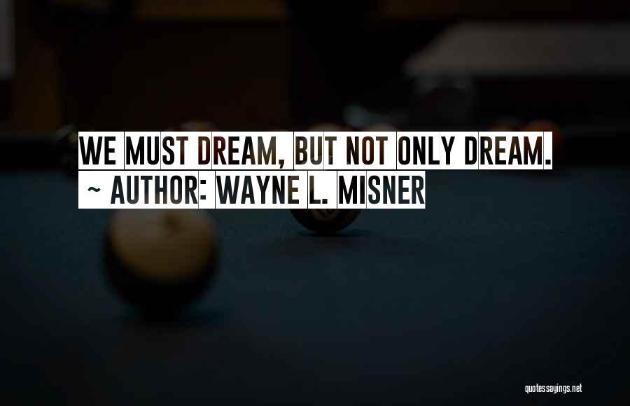 Wayne L. Misner Quotes 1140916