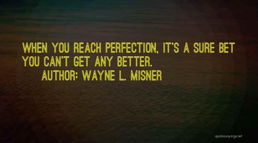 Wayne L. Misner Quotes 1323993