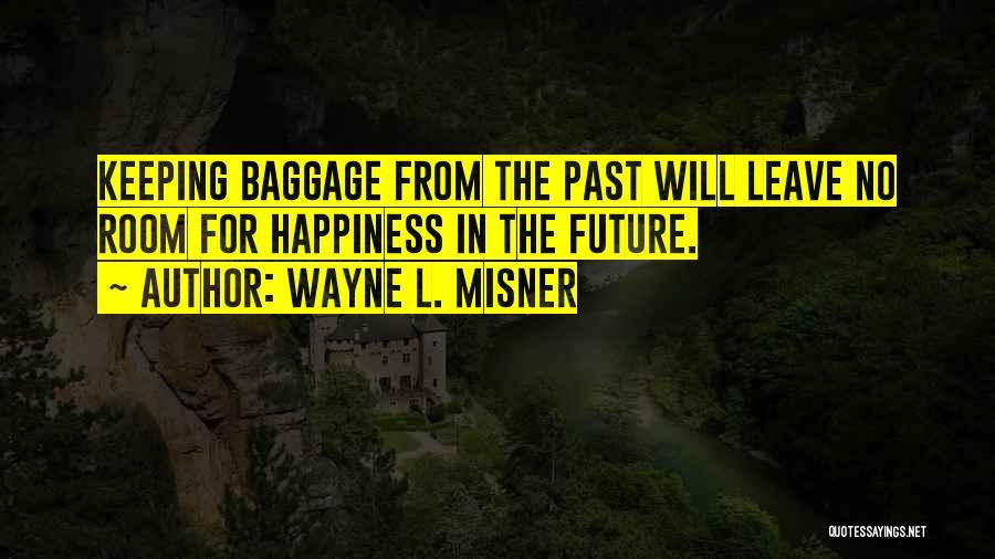 Wayne L. Misner Quotes 755323