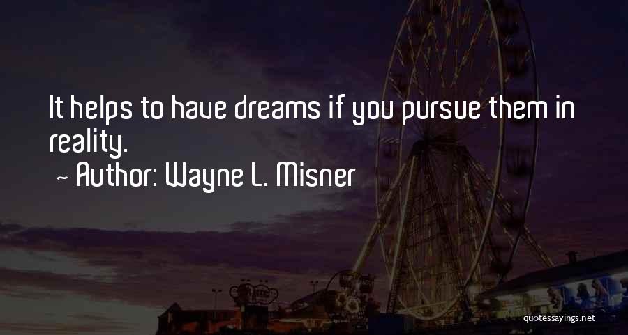 Wayne L. Misner Quotes 782336