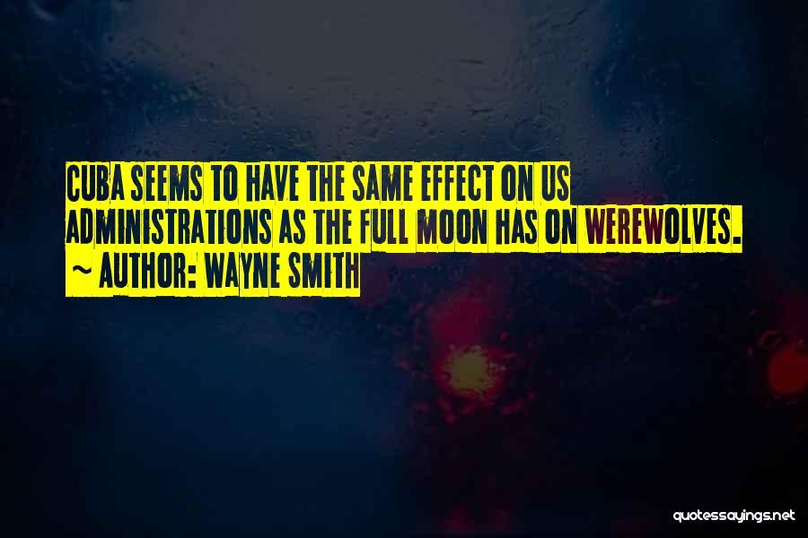 Wayne Smith Quotes 1282057