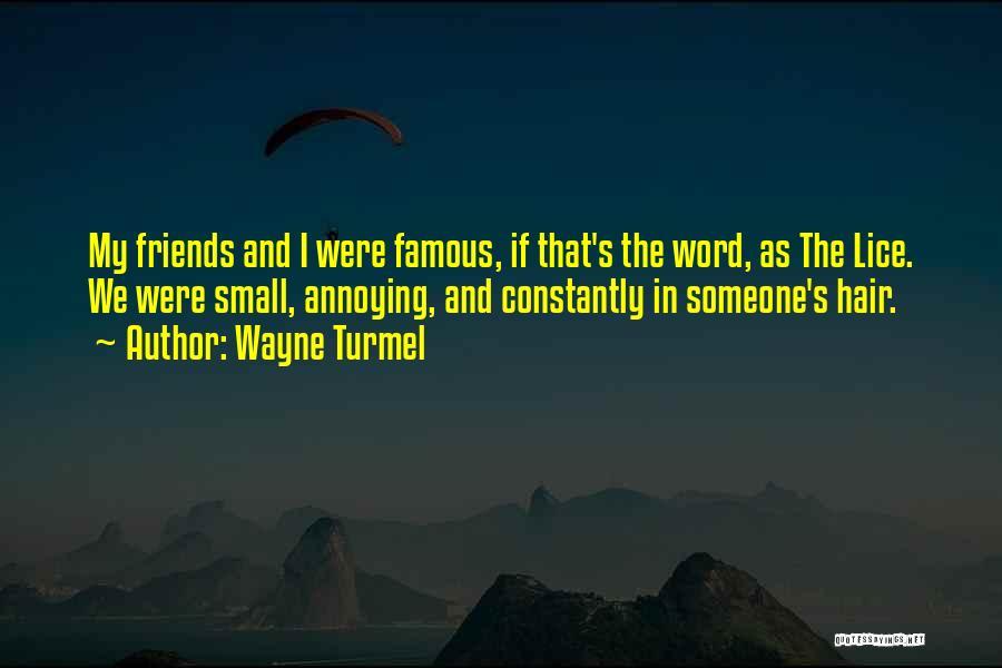 Wayne Turmel Quotes 469477
