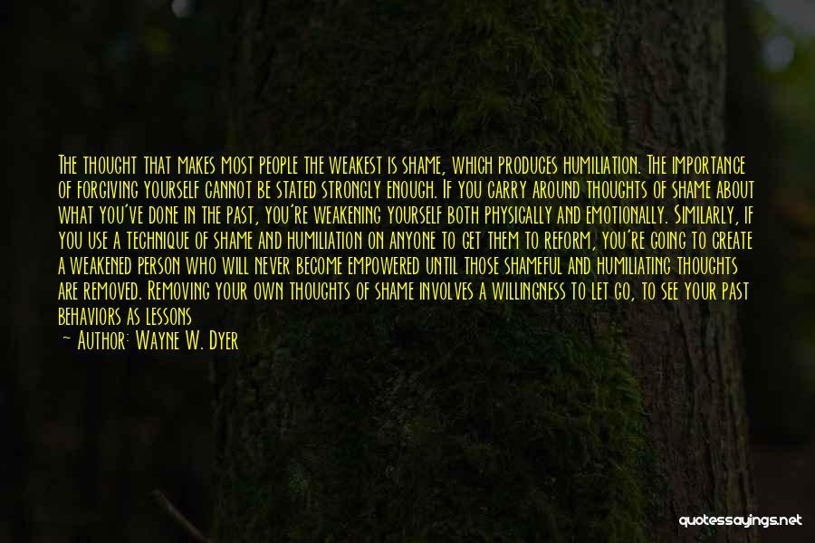 Wayne W. Dyer Quotes 1062888